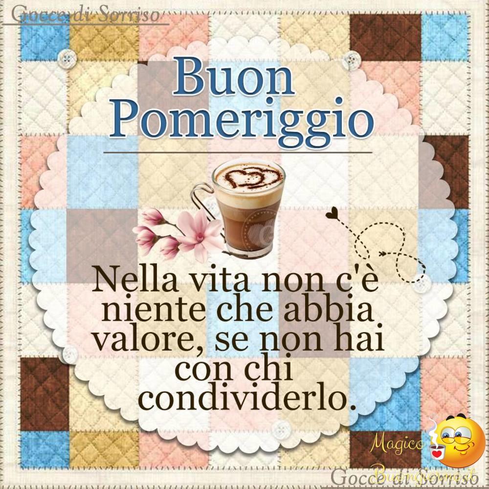 Immagini per Whatsapp Facebook Buon Pomeriggio 77